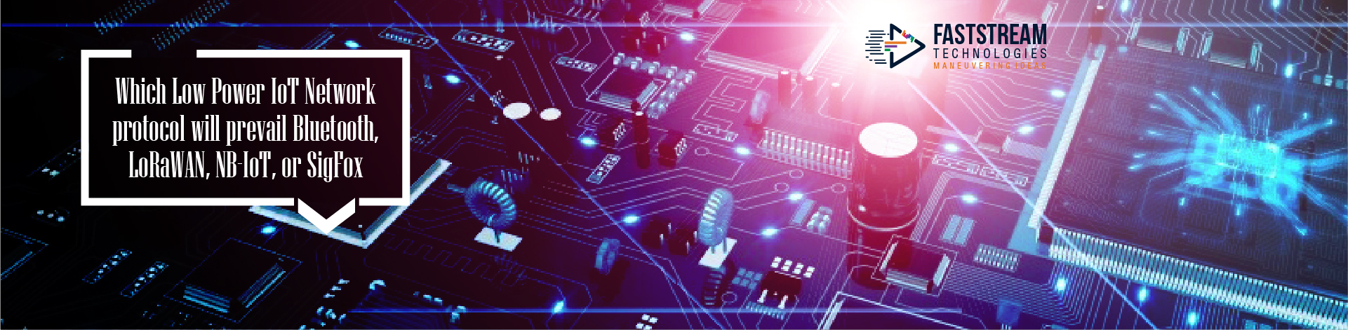 Which Low Power IoT Network protocol will prevail Bluetooth, LoRaWAN, NB-IoT, or SigFox