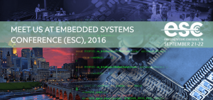Meet us at Embedded Systems Conference (ESC), 2016